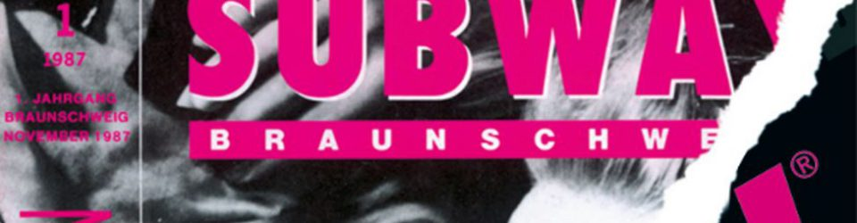 Premiere: Im November 1987 erblickte SUBWAY in der Löwenstadt das Licht der Welt. Grafik: SUBWAY.